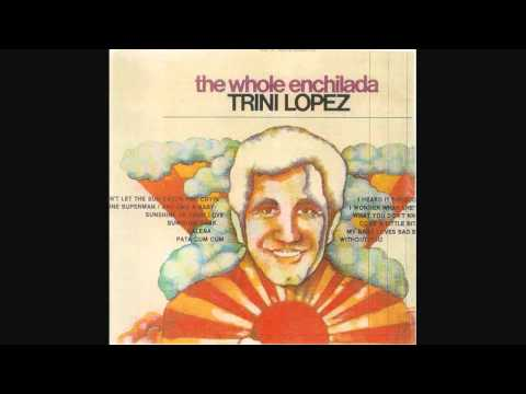 Trini Lopez - Come A Little Bit Closer