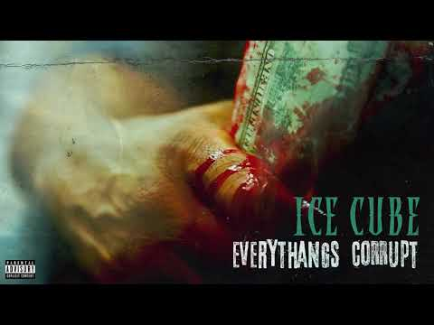 Ice Cube - Everythangs Corrupt [Audio] Mp3