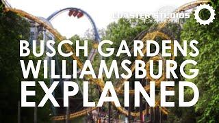 busch gardens williamsburg explained