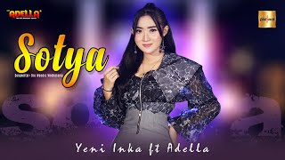 Yeni Inka ft Adella - Sotya (Official Live Music)