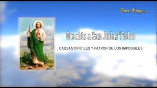 Oracion a San Judas Tadeo - Patron de los Imposibles