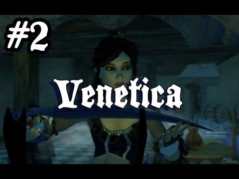 Venetica - Mardinli Scarlett | Bölüm #2