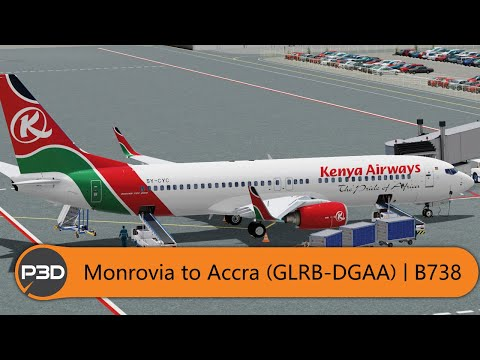 [P3Dv5] PMDG Kenya Airways 737-800 - Monrovia to Accra (GLRB-DGAA)