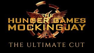"""""""The Hunger Games: Mockingjay - The Ultimate Cut"""" Trailer"""