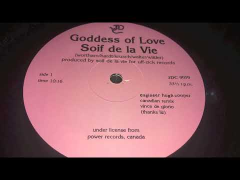 Soif De La Vie / Goddless Of Love (Canadian Remix)