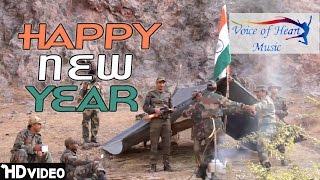 Happy New Year   Pawan Chhapariya, Sukhvir Verma   Naya Saal Mubarak Ho   Indian Army