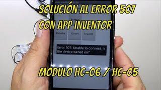 Solución (temporal) error 507 entre App inventor y módulo bluetooth hc-05 / hc-06