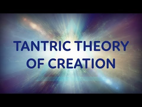 The Tantric Theory of Creation - Shiva and Shakti
