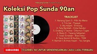 Pop Sunda Lawas 90an Tembang Pilihan Nostalgia