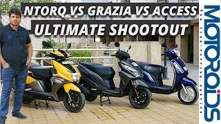 TVS nTorq Vs Honda Grazia Vs Suzuki Access - Ultimate 125cc Scooter Shootout / Comparo