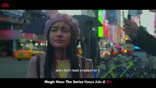 MAGIC HOUR - The Series - 18 Des 2017 - Hanya di iflix