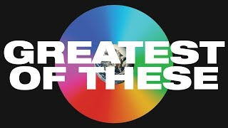 Greatest Of These Lyric Video -- Hillsong UNITED