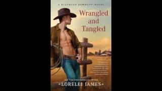 Wrangled and Tangled (Blacktop Cowboys #3) Audiobook