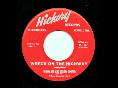 Wreck On The Highway - Wilma Lee And Stoney Cooper