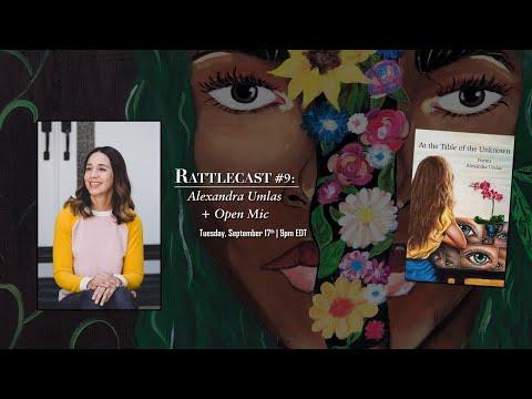 Alexandra Umlas + Open Mic | Rattlecast #9