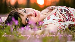 Lavinia - Honey Boy (Extended Version) HD