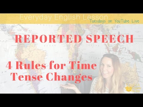 4 Rules for Tense Changes in Reported Speech