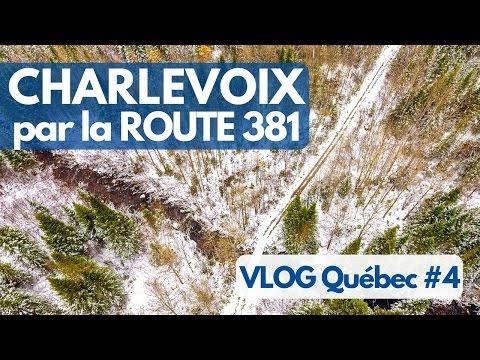 Traverser le massif de Charlevoix par la route 381 - VLOG Québec #4