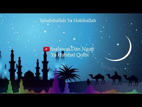 Ya Habibal Qolbi + Lirik   Sholawat dan Ngaji