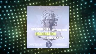 Download Gorgon City feat.  Katy Menditta - Imagination (T'Paul Sax Rmx) Mp3 and Videos