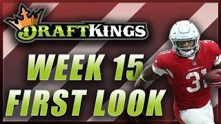 DRAFTKINGS NFL WEEK 15 FIRST LOOK LINEUP: DFS FANTASY FOOTBALL