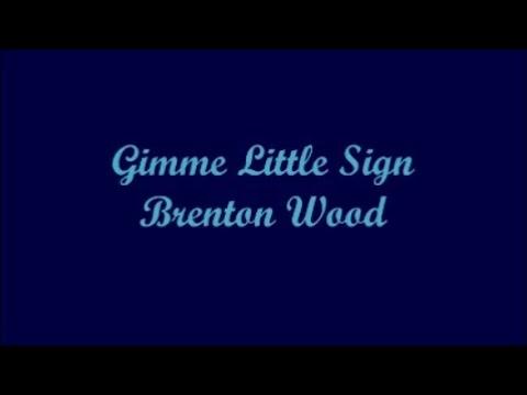 Gimme Little Sign (Dame Una Chica Enséña) - Brenton Wood (Lyrics - Letra)