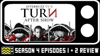 Turn Season 4 Episodes 1 & 2 Review w/ Amy Gumenick and Josh Price | AfterBuzz TV