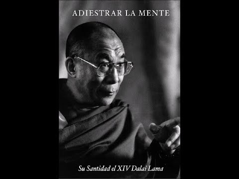 Adiestra TU Mente | Dalai Lama AUDIOLIBRO [ESPAÑOL] [COMPLETO]