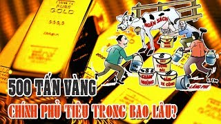 Nợ công Việt Nam tăng nhanh, nếu huy động hết 500 tấn vàng chính phủ tiêu trong bao lâu