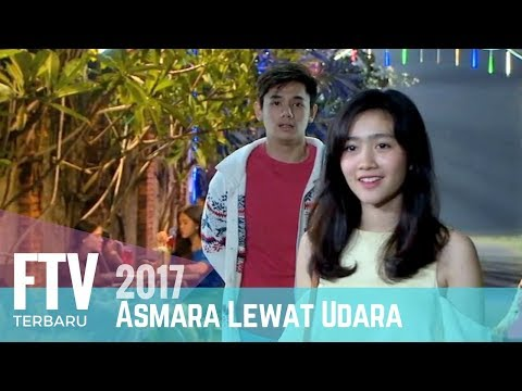 FTV Febby Rastanty & Rayn Wijaya | Asmara Lewat Udara