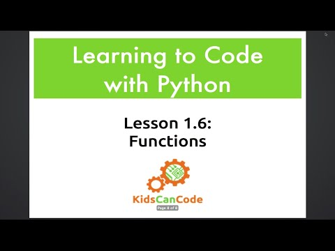 Learning to Code with Python: Lesson 1.6 - Functions