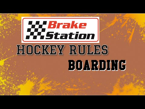Brakestation Hockey Rules - Boarding