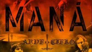 Watch Mana Arde El Cielo video