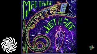 Mad Tribe - Key To The Universe