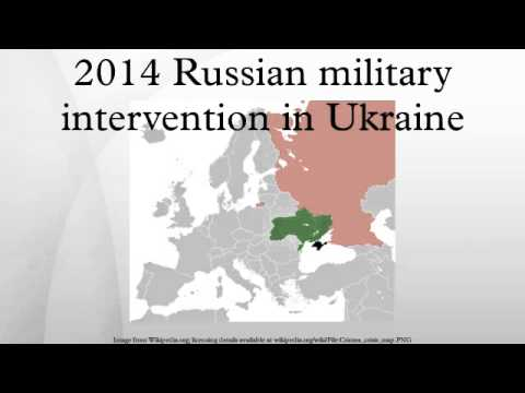 2014 Russian military intervention in Ukraine