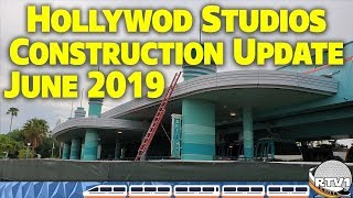 Disney's Hollywood Studios Construction Update - June 2019 - Walt Disney World