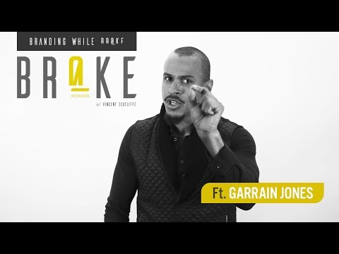 BROKE // Garrain Jones
