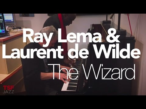 "Ray Lema & Laurent de Wilde ""The Wizard"" // Piano à 4 mains !"