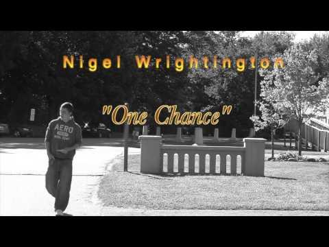 One Chance - Nigel Wrightington