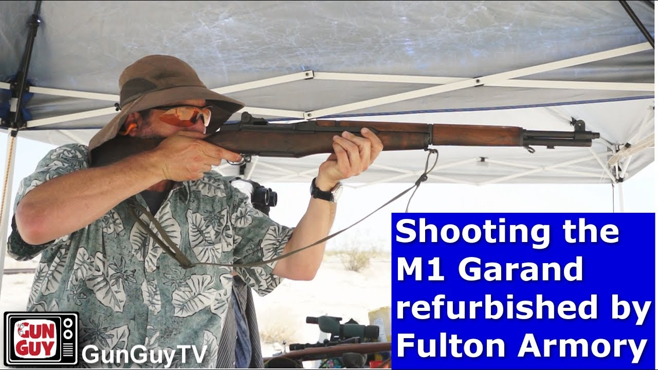 Shooting the M1 Garand refurbished by Fulton Armory