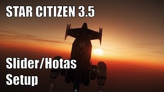 Star Citizen Hotas Setup