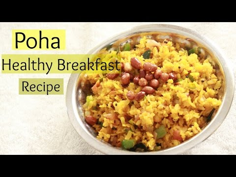 Poha Recipe | Healthy Breakfast Recipe | Easy Indian Breakfast Recipe | Flattened Rice