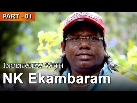Exclusive Interview | N. K. Ekambaram | Flixwood