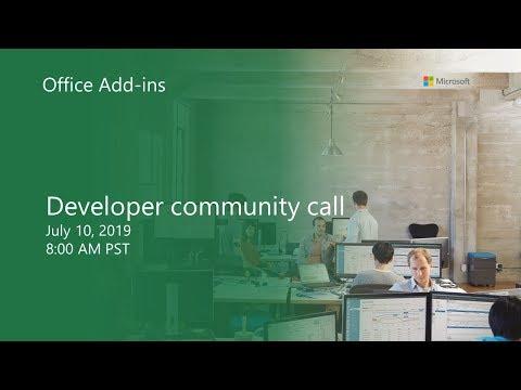 Office Add-ins Developer Community Call-July 2019