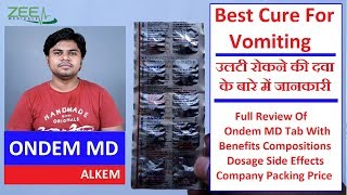 How To Control Vomiting | Ondem MD Review | Uses | Side Effects | Hindi