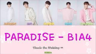 [THAISUB] B1A4 - PARADISE [Color Coded Lyrics(Jap/Rom/Thai)]