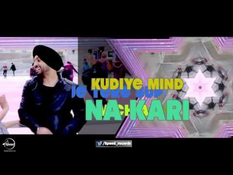 Kudiye Mind Na Kari (Lyrical Video) | Diljit Dosanjh | Punjabi Lyrical Songs | Speed Records