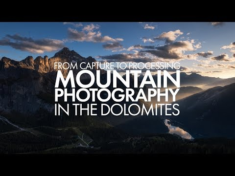 Mountain Photography In the Dolomites - From Capture to Processing