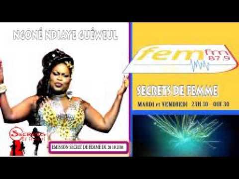 Ngoné Ndiaye Guéweul Secrets de femme Du 01-11-2016 sur Fem fm 87.9