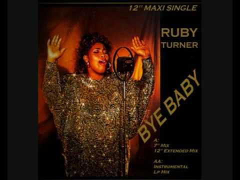 """Ruby Turner - Bye Baby (7"""" Mix)"""